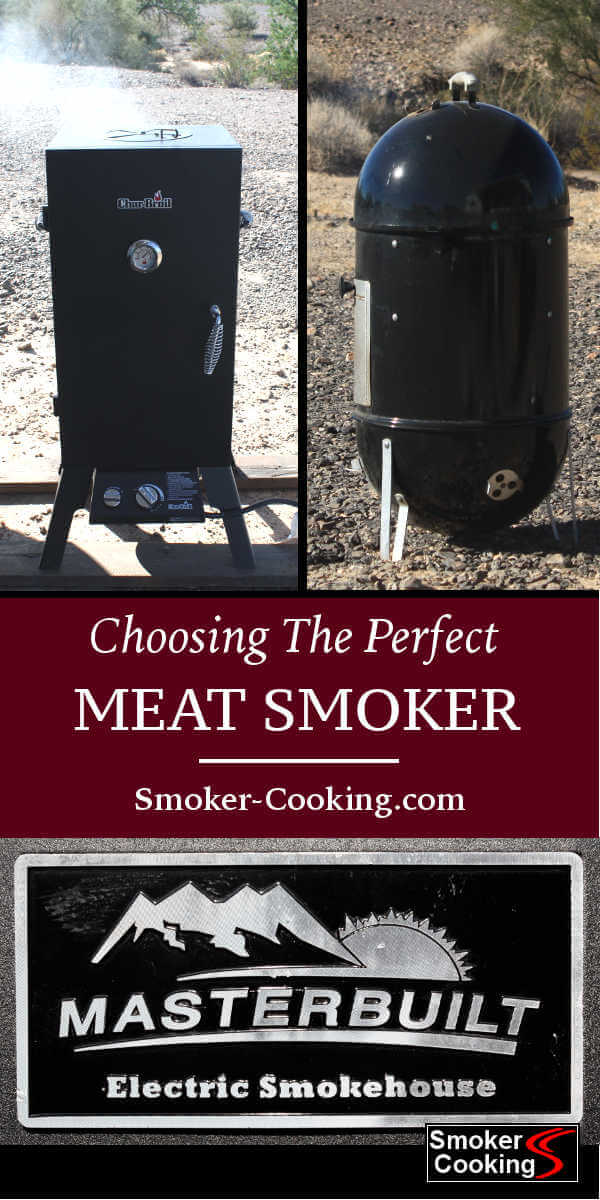 Tips for choosing the right meat smoker for you! Which type of smoker will compliment your meat smoking style and preferences?