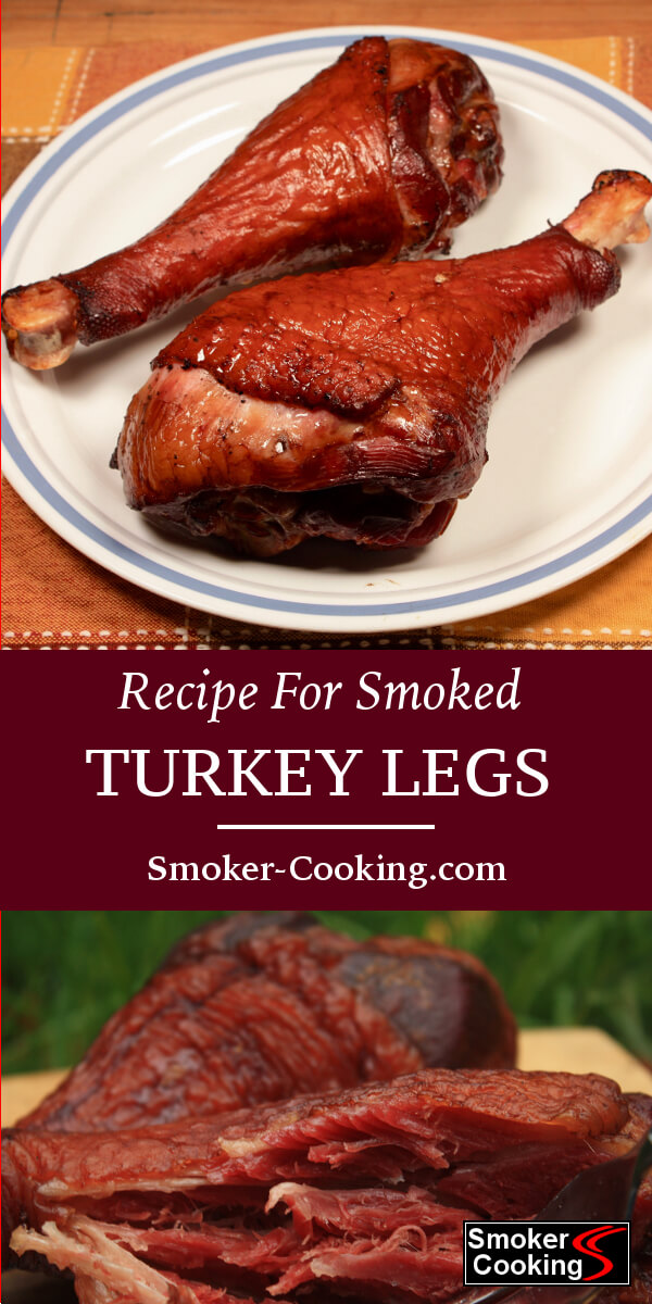 Brined, Seasoned and Smoked, Turkey Legs Are Incredibly Tasty and Fun To Eat! Smoke a Few Turkey Legs Today!