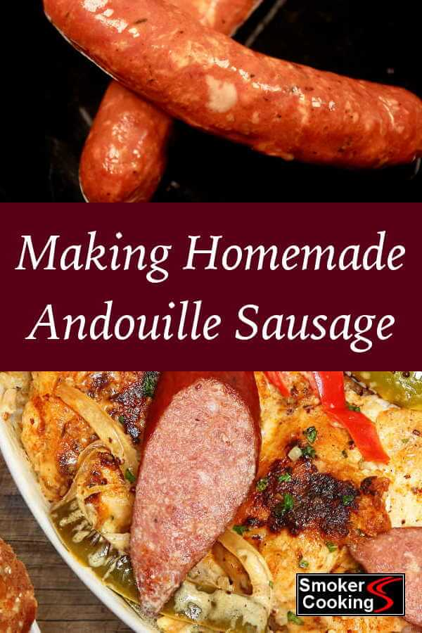 How To Make Homemade Andouille Sausage