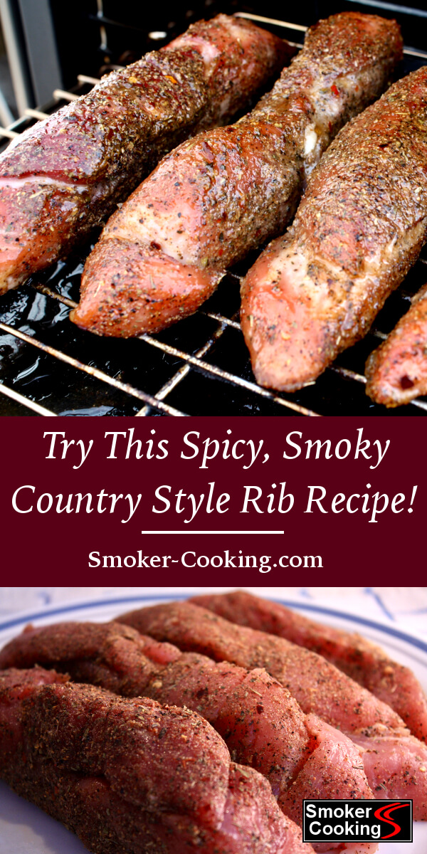 You Can't Beat Great Smoked Country Style Ribs! Give This Country Rib Recipe a Try and You Won't Be Sorry!