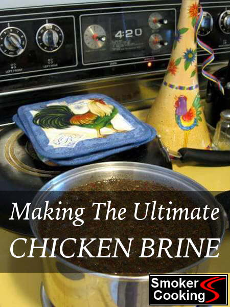 With This Method You Can Make Incredible Brine For Your Smoked Chicken