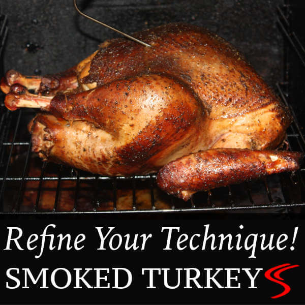 Learn THE Method For Smoking Beautiful, Flavorful Smoked Turkeys. The Instructions Will Lead You To The Best Smoked Turkey Ever, Step by Step!