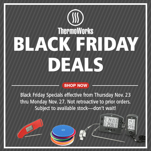 Thermoworks Black Friday Sale 2017